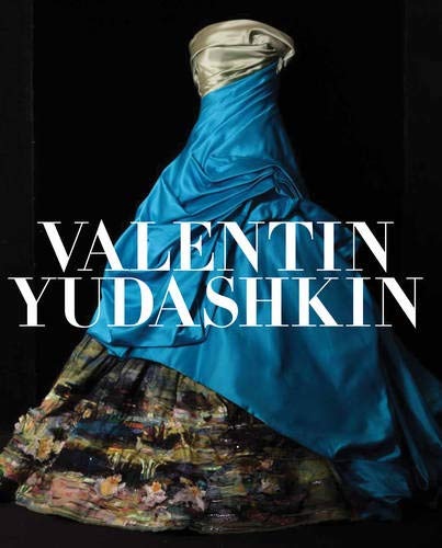 Valentin Yudashkin: 25 Years of Creation