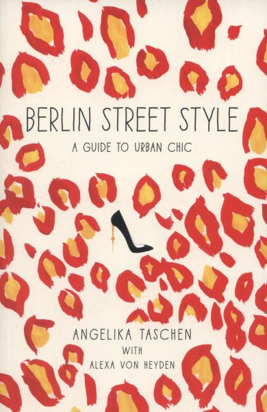 Berlin Street Style: A Guide to Urban Chic