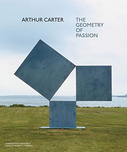 Arthur Carter: The Geometry of Passion