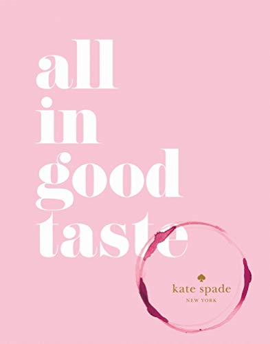 All In Good Taste (Kate Spade New York)