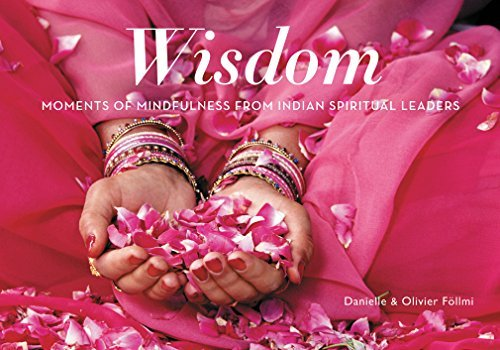 Wisdom: Moments of Mindfulness from Indian Spiritual Leaders