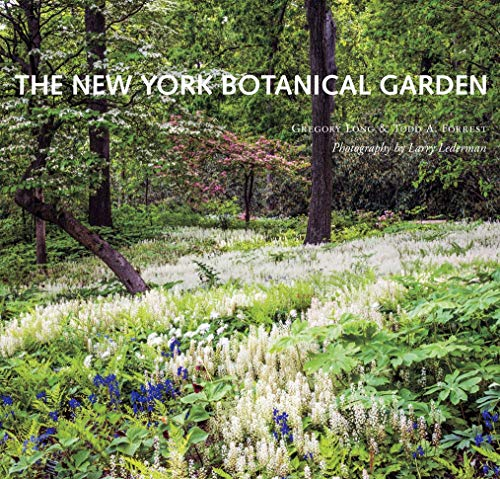 The New York Botanical Garden (Revised and Updated)