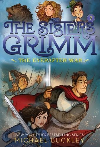 The Everafter War (The Sisters Grimm, Bk. 7)