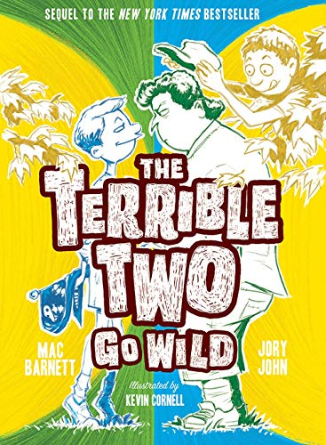 The Terrible Two Go Wild (The Terrible Two, Bk. 3)