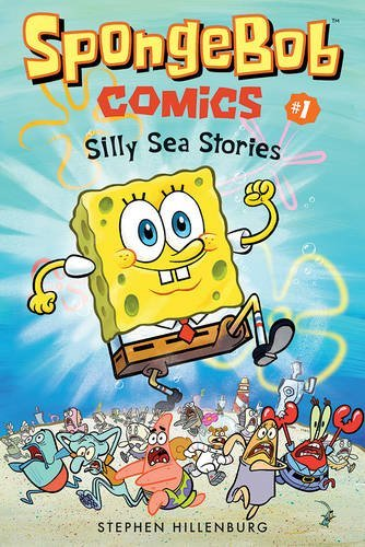 Silly Sea Stories (SpongeBob Comics, Volume 1)