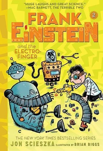Frank Einstein and the Electro-Finger (Frank Einstein Series, Bk. 2)