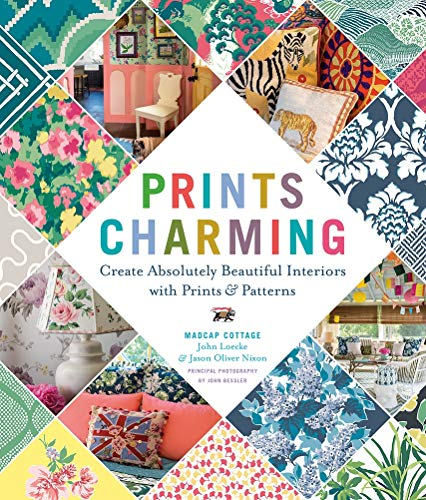 Prints Charming: Create Absolutely Beautiful Interiors with Prints & Patterns