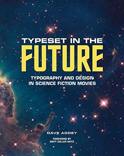 Typeset in the Future: Typography and Design in Science Fiction Movies