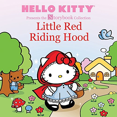 Little Red Riding Hood (Hello Kitty Presents the Storybook Collection)