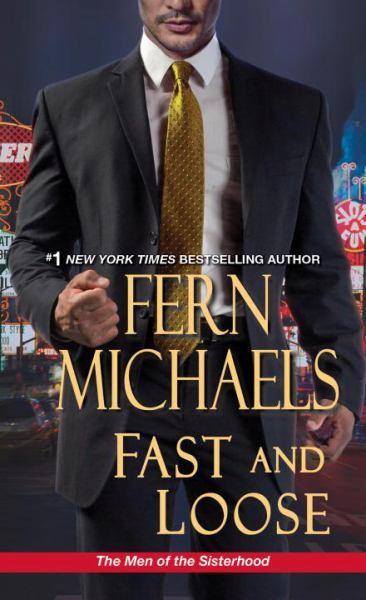 Fast and Loose (The Men Of The Sisterhood, Bk. 2)