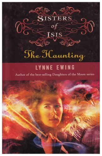 The Haunting (Sisters Of Isis, Bk. 4)