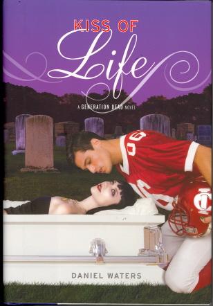 Kiss Of Life (Generation Dead)