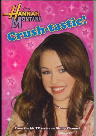Crush-tastic! (Hannah Montana)