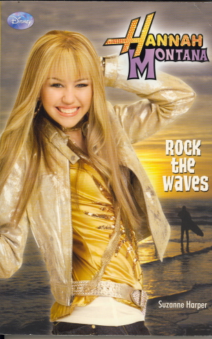 Rock The Waves (Hannah Montana)
