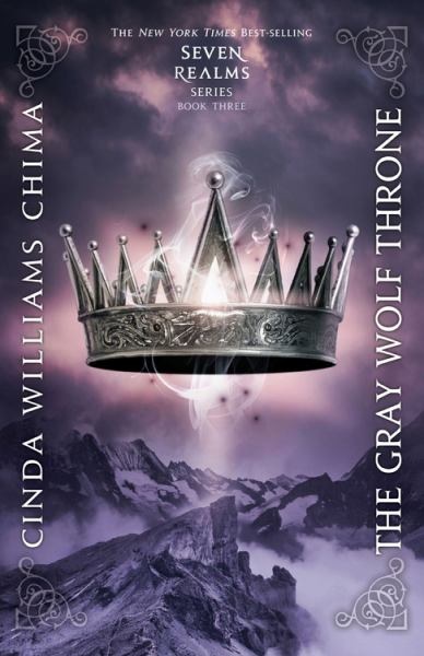 The Gray Wolf Throne (Seven Realms, Bk. 3)