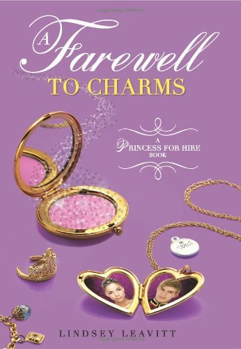 A Fairewell To Charms (A Princess For Hire Book)