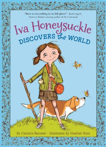 Iva Honeysuckle Discovers the World (Iva Honeysuckle Book, An)