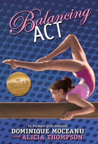 Balancing Act (Go-for-Gold Gymnasts)