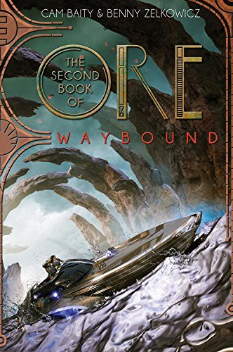 Waybound (The Second Book of Ore)
