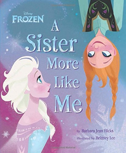 A Sister More Like Me (Disney Frozen)