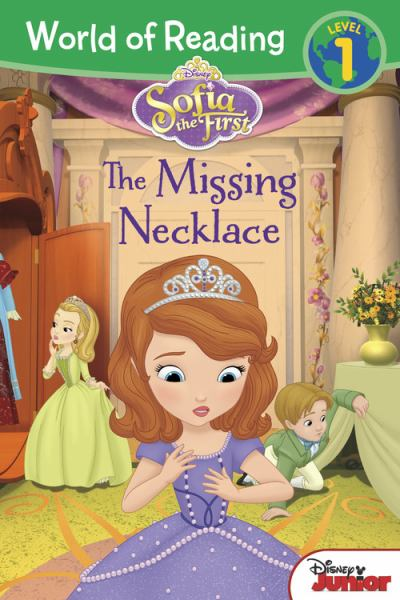 The Missing Necklace (Sofia the First, World of Reading Level 1)