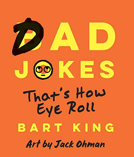 Bad Dad Jokes: That's How Eye Roll