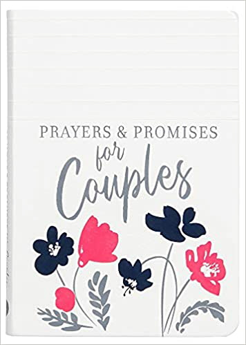 Prayers & Promises for Couples (Prayers & Promises)
