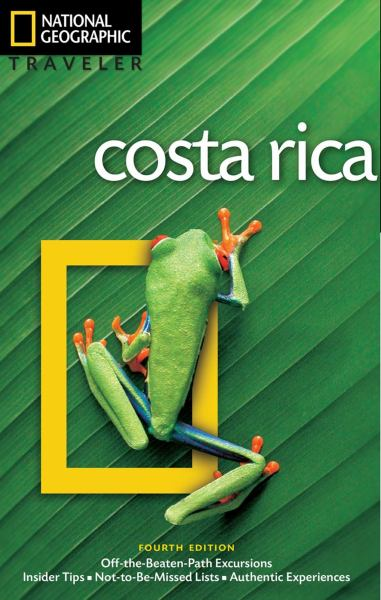 Costa Rica (National Geographic Travelere Guide, 4th Edition)