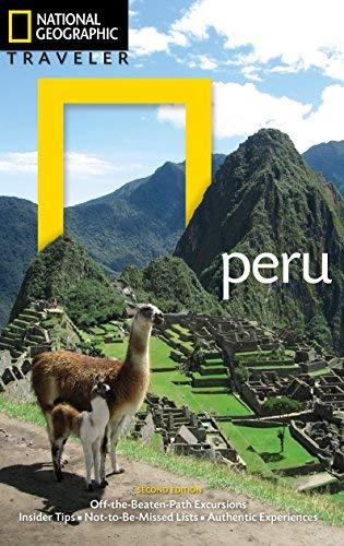 Peru (National Geographic Traveler, 2nd Edition)