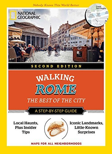 National Geographic Walking Rome: The Best of the City (2nd Edition)