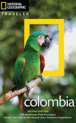 Colombia (National Geographic Traveler, 2nd Edition)