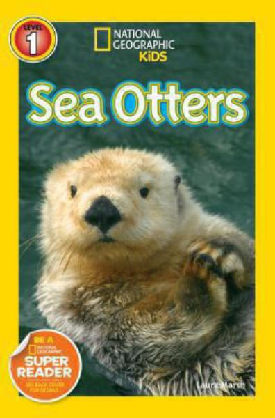 Sea Otters (National Geographic Kids Reader, Level 1)