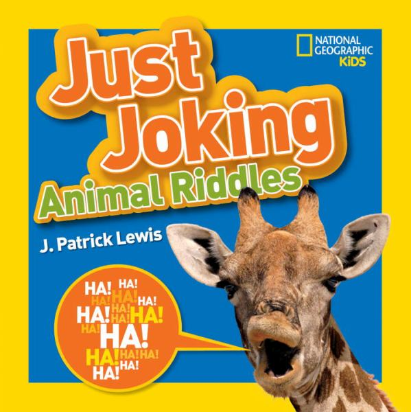 Just Joking Amimal Riddles (National Geographic Kids)