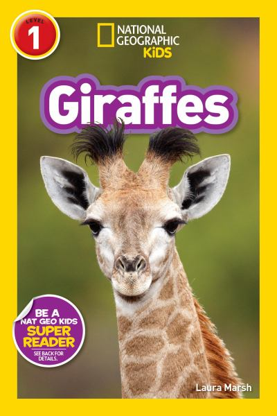 Giraffes (National Geographic Kids Reader, Level 1)