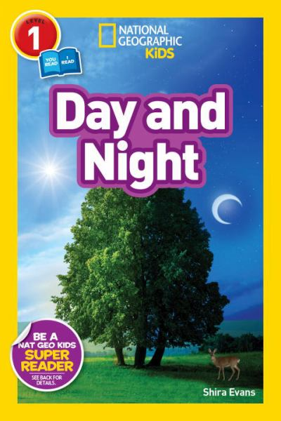 Day and Night (National Geographic Kids Readers, Level 1)