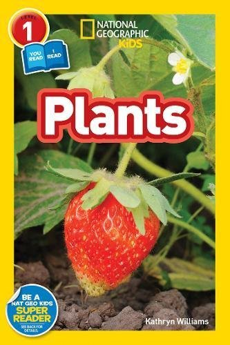 Plants (National Geographic Kids, Level 1)
