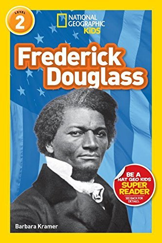 Frederick Douglass (National Geographic Kids Reader, Level 2)