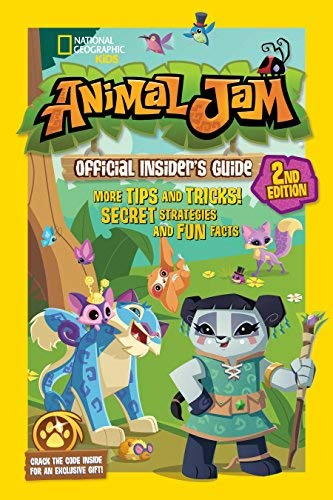 Animal Jam Official Insider's Guide (Second Edition, National Geographic Kids)