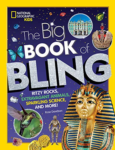 The Big Book of Bling (National Geographic Kids)
