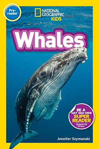 Whales (National Geographic Kids Pre-Reader)