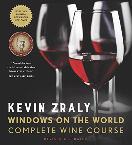 Kevin Zraly Windows on the World Complete Wine Course (Revised, Updated & Expanded Ediiton)