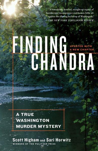 Finding Chandra: A True Washington Murder Mystery (Updated)