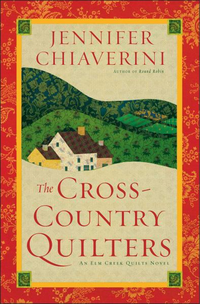 The Cross-Country Quilters (Elm Creek Quilts)