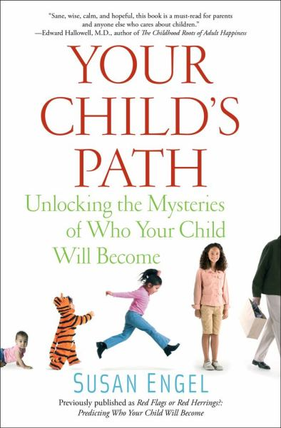 Your Child's Path: Unlocking the Mysteries of Who Your Child Will Become