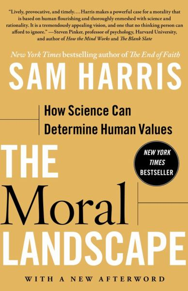 The Moral Landscape - How Science Can Determine Human Values