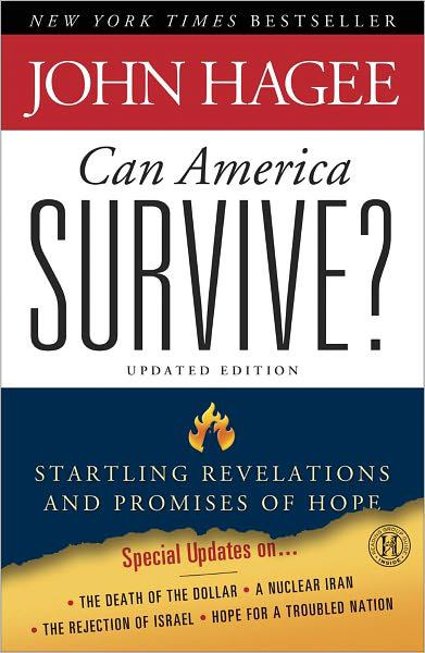 Can America Survive?: Startling Revelations and Promises of Hope (Updated Edition)