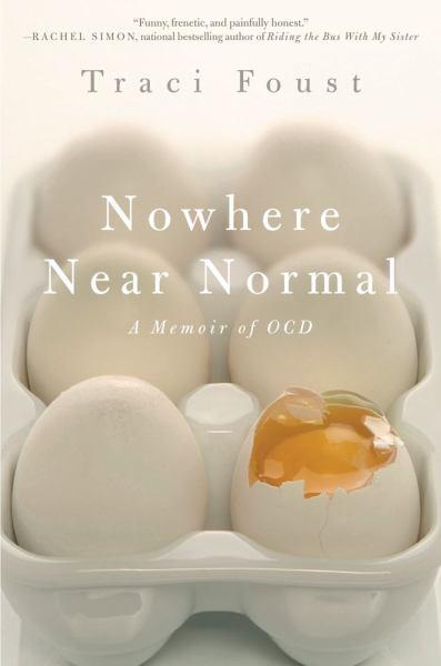 Nowhere Near Normal: A Memoir of OCD
