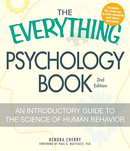 Psychology Book: An Introductory Guide to the Science of Human Behavior (The Everything, Completely Updated 2nd Edition)