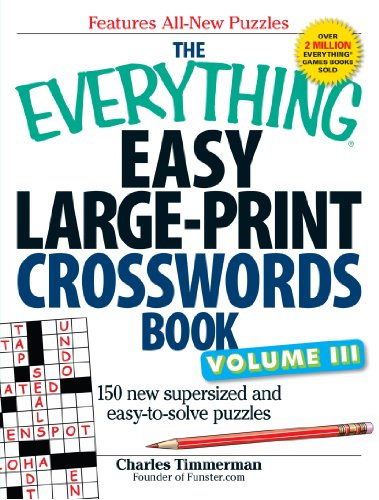 Easy Large-Print Crosswords Book, Volume III (The Everything)