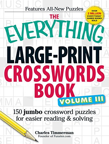 Large-Print Crosswords Book, Volume III (The Everything)